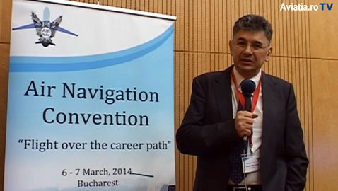 "(Reportaj VIDEO) Evenimentul ""Air Navigation Convention 2014 – Flight Over the Career Path"" organizat de Facultatea de Inginerie Aerospatiala, UPB (6-7 Martie, Bucuresti)"