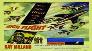 "(FILM DE AVIAȚIE) ""High Flight"", un ""Top Gun"" britanic, realizat în 1957"